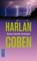 Couverture Myron Bolitar, tome 10 : Sous haute tension Editions Pocket (Thriller) 2013