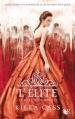 Couverture La sélection, tome 2 : L'élite Editions Robert Laffont (R) 2013