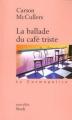 Couverture La ballade du café triste Editions Stock (La Cosmopolite) 2001