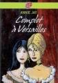 Couverture Complot à Versailles, tome 1 Editions Le Livre de Poche (Jeunesse) 2001