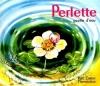 Couverture Perlette : Goutte d'eau Editions Flammarion (Père Castor) 1993