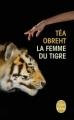 Couverture La Femme du tigre Editions Le Livre de Poche 2013