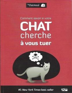 Couverture Comment savoir si votre chat cherche à vous tuer
