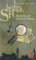 Couverture Les Mémoires de Sherlock Holmes / Souvenirs de Sherlock Holmes / Souvenirs sur Sherlock Holmes Editions Le Livre de Poche 2010