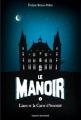 Couverture Le manoir, saison 1, tome 1 : Liam et la carte d'éternité Editions Bayard (Jeunesse) 2013