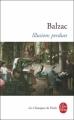 Couverture Illusions perdues Editions Le Livre de Poche (Les Classiques de Poche) 2006