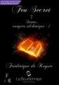 Couverture Siana, Vampire Alchimique, tome 1 : Feu secret Editions La Bourdonnaye 2013