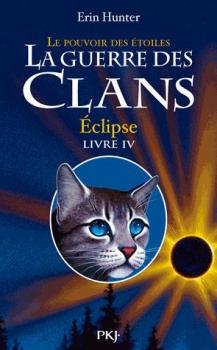 Couverture La guerre des clans, cycle 3 : Le pouvoir des étoiles, tome 4 : Eclipse