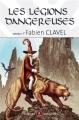 Couverture Les Légions Dangereuses Editions Mnémos (Hélios) 2013