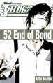 Couverture Bleach, tome 52 : End of Bond Editions Glénat 2013