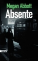 Couverture Absente Editions Sonatine 2009