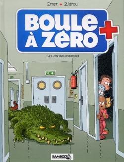 Couverture Boule à zéro, tome 2 : Le gang des crocodiles
