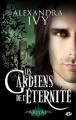 Couverture Les Gardiens de l'éternité, tome 08 : Ariyal Editions Milady 2013