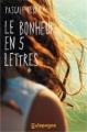 Couverture Le bonheur en cinq lettres Editions  2013