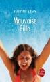 Couverture Mauvaise Fille Editions Le Livre de Poche 2012