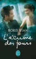 Couverture L'écume des jours Editions Le Livre de Poche 2013