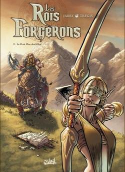 Couverture Les Rois Forgerons, tome 2 : Le Petit Père des Elfes