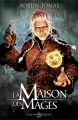 Couverture Les Six Royaumes, tome 2 : La Maison des Mages Editions Mnémos (Icares) 2013
