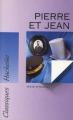 Couverture Pierre et  Jean Editions Hachette (Classiques) 1998