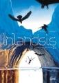 Couverture Inlandsis, tome 2 : Frère de coeur, soeur de sang Editions Soleil 2013