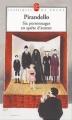 Couverture Six personnages en quête d'auteur Editions Le Livre de Poche (Classiques de poche) 2005