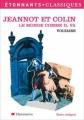 Couverture Jeannot et Colin et autres contes philosophiques Editions Flammarion (GF - Etonnants classiques) 2007
