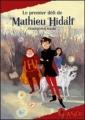 Couverture Mathieu Hidalf, tome 1 : Le premier défi de Mathieu Hidalf Editions France Loisirs (Guanaco) 2012