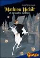 Couverture Mathieu Hidalf, tome 2 : Mathieu Hidalf et la foudre fantôme Editions France Loisirs (Guanaco) 2012