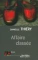 Couverture Commissaire Edwige Marion, tome 04 : Affaire classée Editions Robert Laffont (Best-sellers) 2002