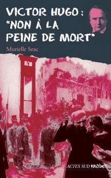 Couverture Victor Hugo : Non à la peine de mort