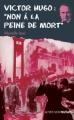 Couverture Victor Hugo : Non à la peine de mort Editions Actes Sud (Junior - Ceux qui ont dit non) 2008
