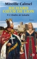 Couverture Richard coeur de lion, tome 1 : L'Ombre de Saladin Editions XO 2013