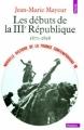 Couverture Nouvelle histoire de la France contemporaine, tome 10 : Les débuts de la IIIe République 1871-1898 Editions Points 1973