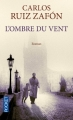 Couverture L'ombre du vent Editions Pocket 2013