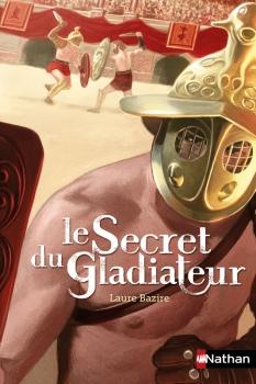 Couverture Le secret du gladiateur