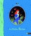 Couverture La petite sirène (illustrés) Editions Nathan (Les petits cailloux) 2013