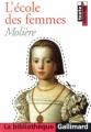 Couverture L'Ecole des femmes Editions Gallimard  (La bibliothèque) 2001