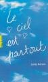 Couverture Le ciel est partout Editions Gallimard  (Pôle fiction) 2013