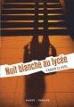 Couverture Nuit blanche au lycée Editions Rageot (Thriller) 2013