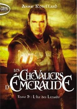 Couverture Les chevaliers d'émeraude, tome 05 : L'île des lézards