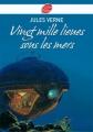 Couverture 20 000 lieues sous les mers / Vingt mille lieues sous les mers Editions Le Livre de Poche (Jeunesse) 2011