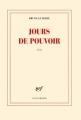Couverture Jours de pouvoir Editions Gallimard  (Blanche) 2013