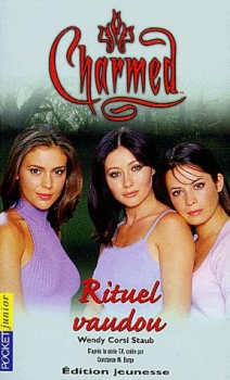 Couverture Charmed, tome 05 : Rituel vaudou