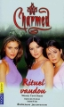 Couverture Charmed, tome 05 : Rituel vaudou Editions Pocket (Junior) 2005