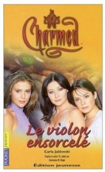 Couverture Charmed, tome 07 : Le Violon Ensorcelé
