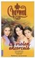 Couverture Charmed, tome 07 : Le Violon Ensorcelé Editions Pocket (Junior) 2005