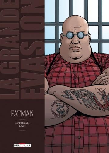 Couverture La Grande évasion, tome 4 : Fatman
