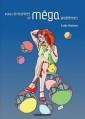 Couverture Petites rencontres et méga problèmes Editions Kirographaires 2012