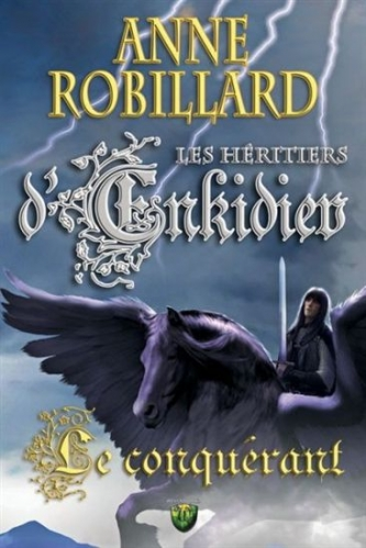 Robillard, Anne - Les h�ritiers d'Enkidiev