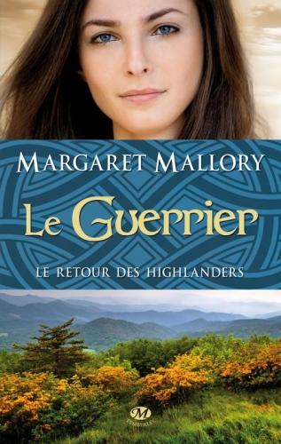 Couverture Le retour des highlanders, tome 3 : Le guerrier